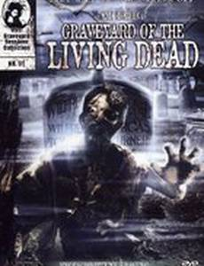 Graveyard of the Living Dead (видео)