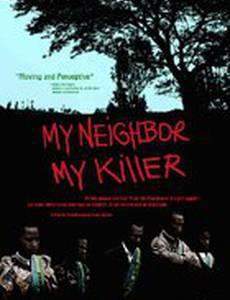 Мой сосед, мой убийца