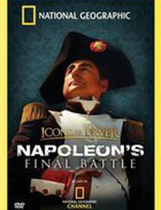 Icons of Power: Napoleon's Final Battle