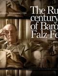 """Постер из фильма """"Русский век барона Фальц-Фейна"""" - 1"""