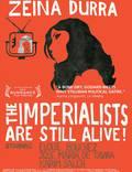 """Постер из фильма """"Империалисты всё еще живы"""" - 1"""