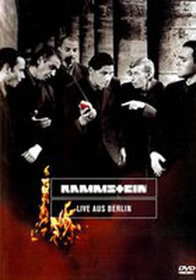 Rammstein: Live aus Berlin (видео)