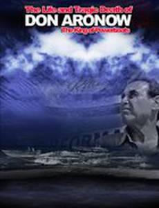 Thunder Man: The Don Aronow Story