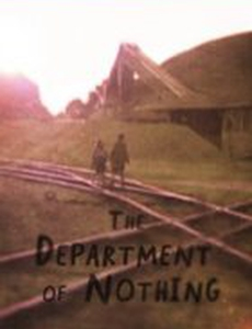 The Department of Nothing
