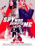 """Постер из фильма """"Шпион, который меня кинул"""" - 1"""