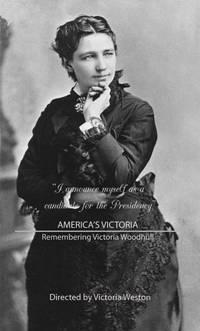 Постер America's Victoria: Remembering Victoria Woodhull