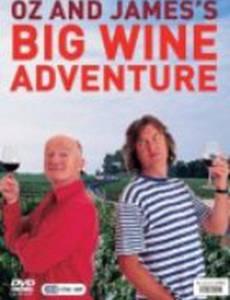 Oz & James's Big Wine Adventure