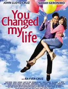 Ты изменила мою жизнь