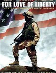 Любовь к свободе: История о чернокожих патриотах Америки
