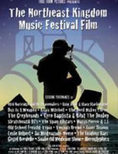 The Northeast Kingdom Music Festival Film (видео)