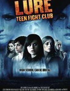 A Lure: Teen Fight Club (видео)