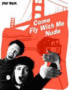 Come Fly with Me Nude