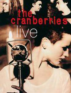 The Cranberries: Live (видео)