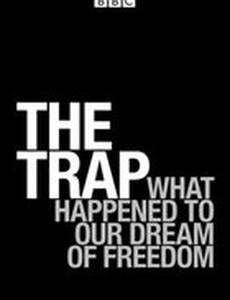 Западня: Что сталось с мечтой о свободе? (мини-сериал)