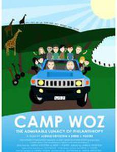 Camp Woz: The Admirable Lunacy of Philanthropy