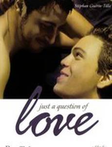 Просто вопрос любви