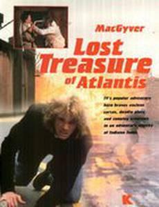 Макгайвер: Потерянные сокровища Атлантиды