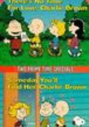 Когда-нибудь ты найдешь ее, Чарли Браун