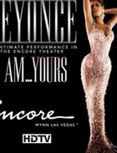 Beyoncé - I Am... Yours. An Intimate Performance at Wynn Las Vegas (видео)