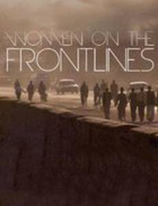 Peace by Peace: Women on the Frontlines