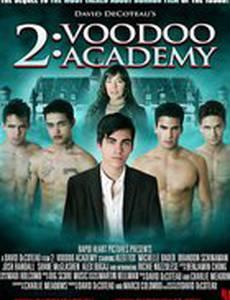 Академия вуду 2