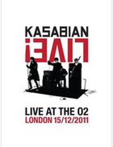 Kasabian Live! Live at the O2