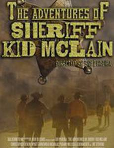 The Adventures of Sheriff Kid McLain