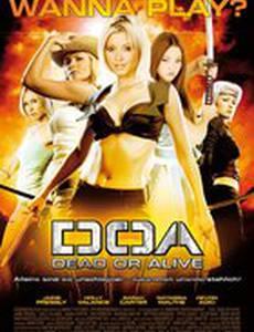 D.O.A.: Живым или мертвым