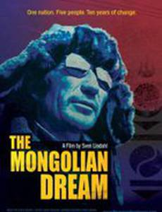 The Mongolian Dream