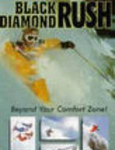 Black Diamond Rush