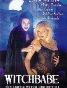Witchbabe: The Erotic Witch Project 3 (видео)
