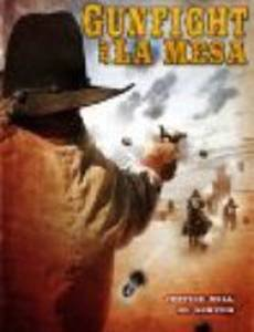 Gunfight at La Mesa (видео)
