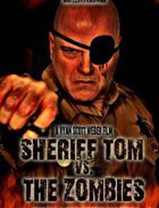 Шериф Том против зомби