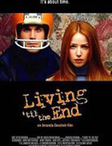 Living 'til the End