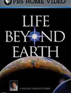 Life Beyond Earth
