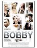 """Постер из фильма """"Бобби"""" - 1"""