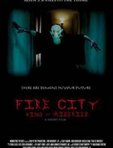 Fire City: King of Miseries