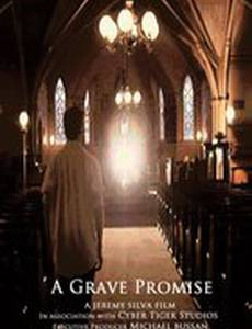 A Grave Promise