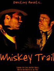 Whiskey Trail