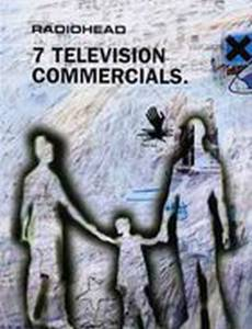 Radiohead: 7 рекламных телероликов (видео)