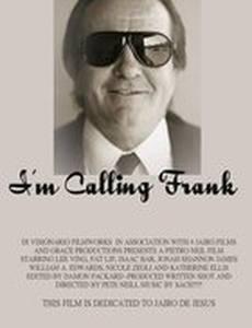 I'm Calling Frank