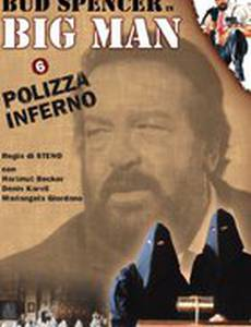 Big Man: Polizza inferno