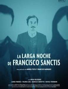 Длинная ночь Франциско Санктиса