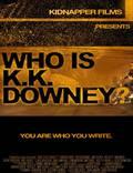"""Постер из фильма """"Who Is KK Downey?"""" - 1"""