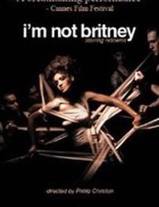 I'm Not Britney