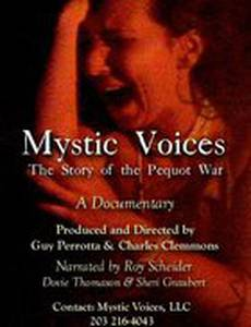 Mystic Voices: The Story of the Pequot War