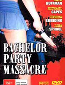 Bachelor Party Massacre (видео)