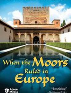 Когда Европой правили мавры