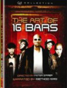 The Art of 16 Bars: Get Ya' Bars Up (видео)