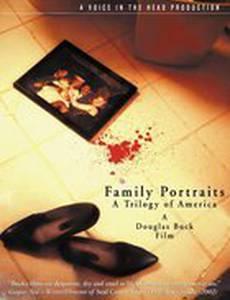 Family Portraits: A Trilogy of America (видео)